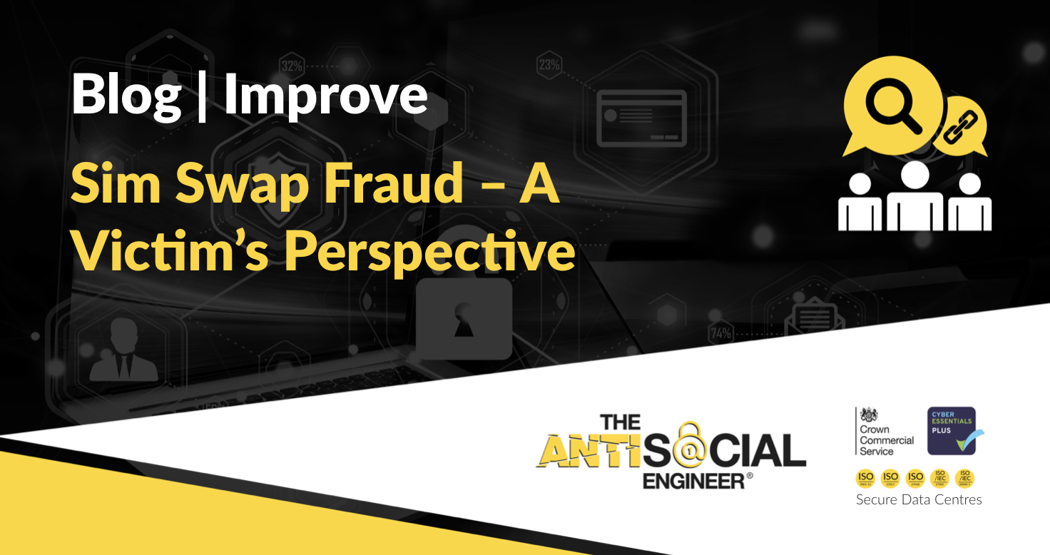 Sim Swap Fraud - A Victim's Perspective | The AntiSocial Engineer