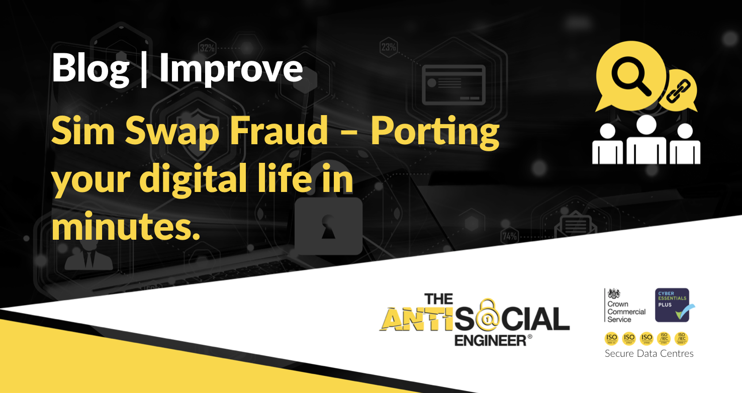 Sim Swap Fraud - Porting your digital life in minutes  | The