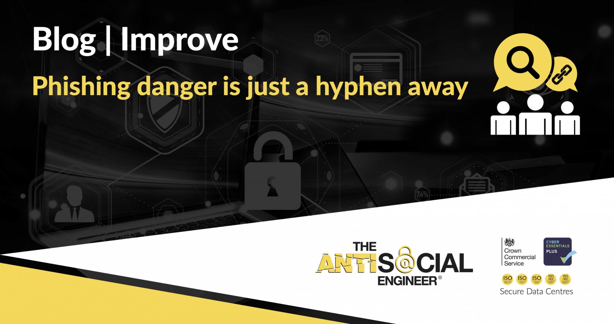 Phishing danger is just a hyphen away.