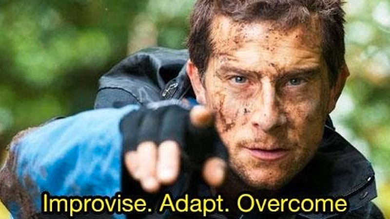 Image of Bear Grylls with caption 'Improvise, adapt, overcome'