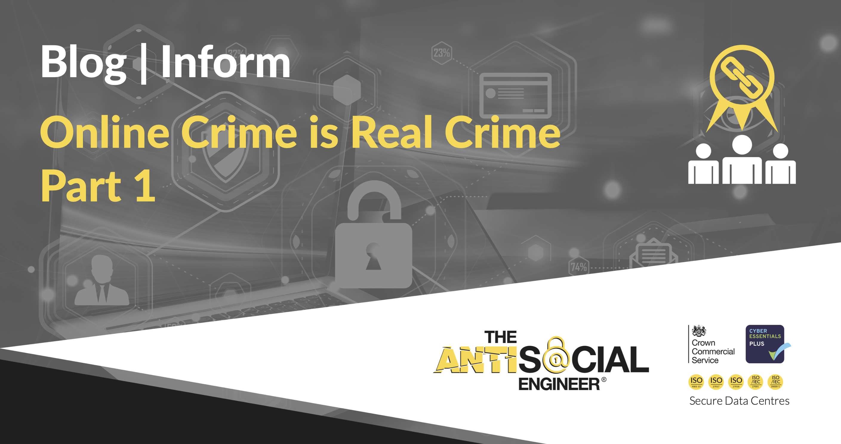 """Featured image for """"Online Crime is Real Crime – Part 1"""""""